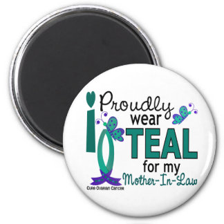 I Wear Teal For My Mother-In-Law 27 Ovarian Cancer Magnet