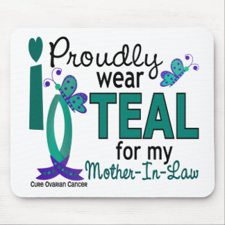 I Wear Teal For My Mother-In-Law 27 Ovarian Cancer Mouse Pad