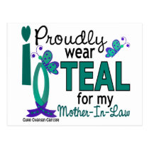 I Wear Teal For My Mother-In-Law 27 Ovarian Cancer Postcard