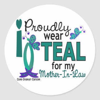 I Wear Teal For My Mother-In-Law 27 Ovarian Cancer Sticker