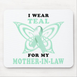 I Wear Teal for my Mother-In-Law Mouse Pad