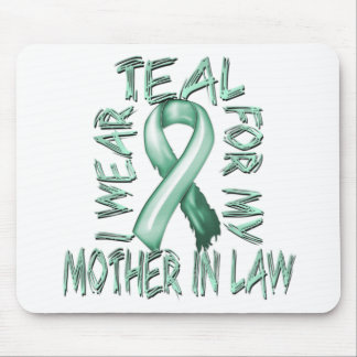 I Wear Teal for my Mother in Law.png Mouse Pad