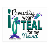 I Wear Teal For My Nana 27 Ovarian Cancer Postcard