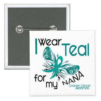 I Wear Teal For My Nana 45 Ovarian Cancer 2 Inch Square Button