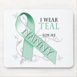 I Wear Teal for my Nanny Mouse Pad