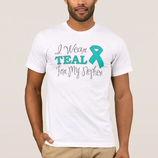 I Wear Teal For My Nephew (Teal Awareness Ribbon) T-Shirt