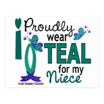 I Wear Teal For My Niece 27 Ovarian Cancer Postcard