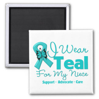 I Wear Teal For My Niece Magnets