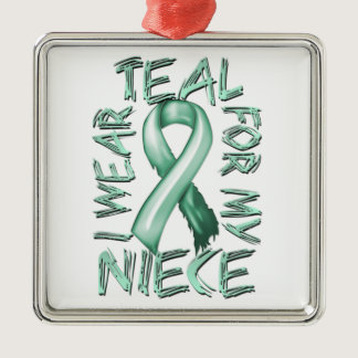 I Wear Teal for my Niece.png Metal Ornament
