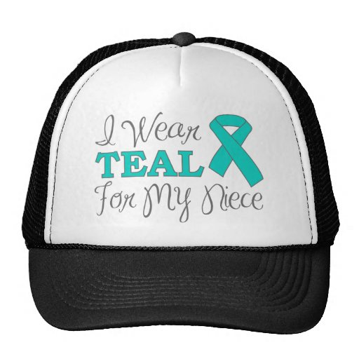 I Wear Teal For My Niece (Teal Awareness Ribbon) Trucker Hat