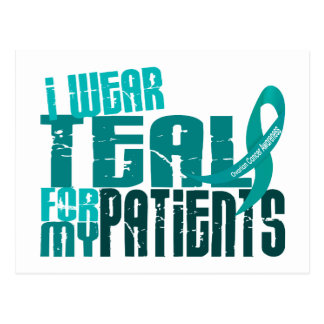 I Wear Teal For My Patients 6.4 Ovarian Cancer Postcard