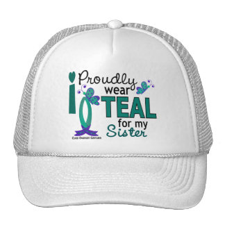 I Wear Teal For My Sister 27 Ovarian Cancer Trucker Hat