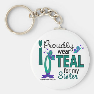 I Wear Teal For My Sister 27 Ovarian Cancer Keychain