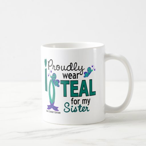 I Wear Teal For My Sister 27 Ovarian Cancer Mug