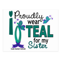 I Wear Teal For My Sister 27 Ovarian Cancer Postcard