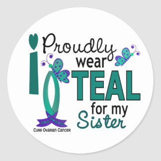 I Wear Teal For My Sister 27 Ovarian Cancer Sticker