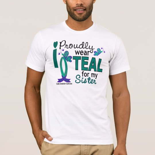 I Wear Teal For My Sister 27 Ovarian Cancer T-Shirt