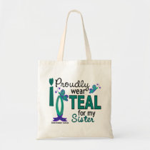 I Wear Teal For My Sister 27 Ovarian Cancer Tote Bag