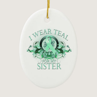 I Wear Teal for my Sister (floral).png Ceramic Ornament