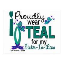 I Wear Teal For My Sister-In-Law 27 Ovarian Cancer Postcard