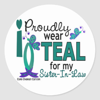 I Wear Teal For My Sister-In-Law 27 Ovarian Cancer Sticker