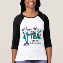 I Wear Teal For My Sister-In-Law 27 Ovarian Cancer T-Shirt