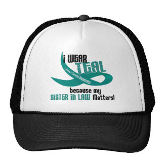 I Wear Teal For My Sister-In-Law 33 Apparel Trucker Hat