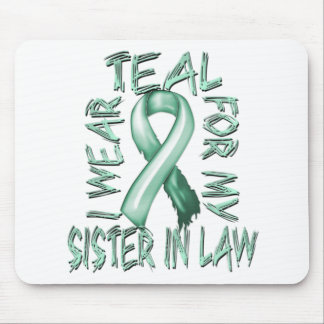 I Wear Teal for my Sister in Law.png Mouse Pad