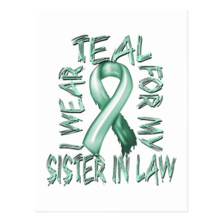 I Wear Teal for my Sister in Law.png Postcard