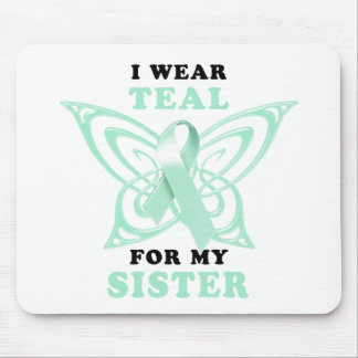 I Wear Teal for my Sister Mouse Pad