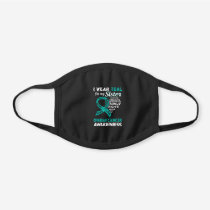 I Wear Teal for My Sister Ovarian Cancer Awarenes Black Cotton Face Mask