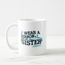 I Wear Teal For My Sister Ovarian Cancer Awareness Coffee Mug