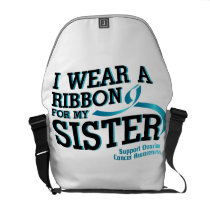I Wear Teal For My Sister Ovarian Cancer Awareness Courier Bag