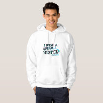 I Wear Teal For My Sister Ovarian Cancer Awareness Hoodie