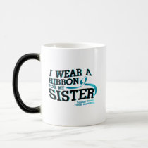 I Wear Teal For My Sister Ovarian Cancer Awareness Magic Mug