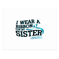 I Wear Teal For My Sister Ovarian Cancer Awareness Postcard