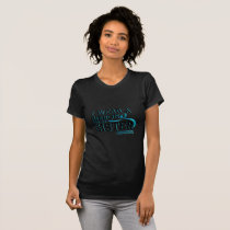 I Wear Teal For My Sister Ovarian Cancer Awareness T-Shirt