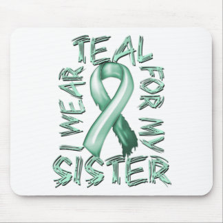 I Wear Teal for my Sister.png Mouse Pad