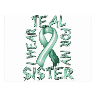 I Wear Teal for my Sister.png Postcard