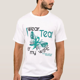 I Wear Teal For My Wife 45 Ovarian Cancer T-Shirt