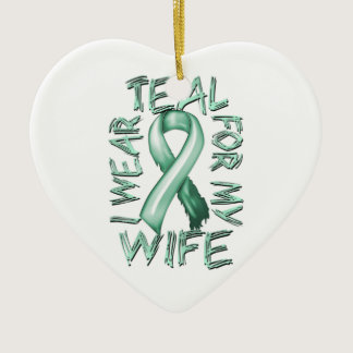 I Wear Teal for my Wife.png Ceramic Ornament
