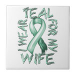 I Wear Teal for my Wife.png Tile
