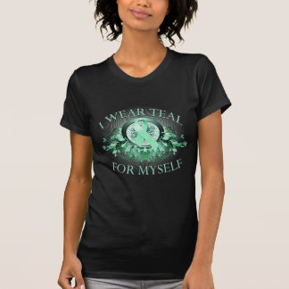 I Wear Teal for Myself (floral).png T-Shirt