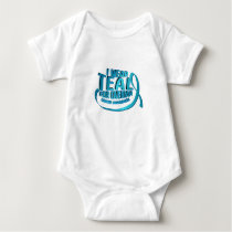 I Wear Teal For Ovarian Cancer Awareness Baby Bodysuit