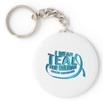 I Wear Teal For Ovarian Cancer Awareness Keychain