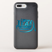 I Wear Teal For Ovarian Cancer Awareness Speck iPhone Case
