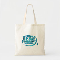 I Wear Teal For Ovarian Cancer Awareness Tote Bag