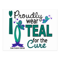 I Wear Teal For The Cure 27 Ovarian Cancer Postcard