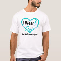 I Wear Teal Heart Ribbon For My Granddaughter T-Shirt
