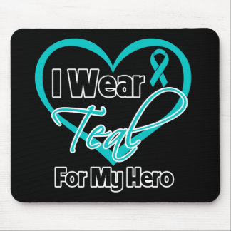 I Wear Teal Heart Ribbon For My Hero Mouse Pad